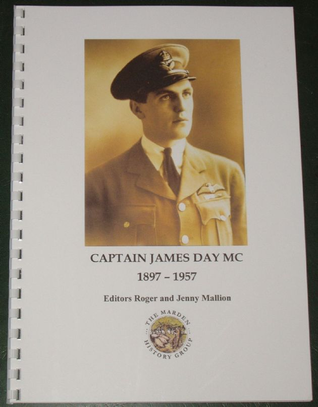 Captain James Day MC 1897-1957, edited by Roger and Jenny Mallion